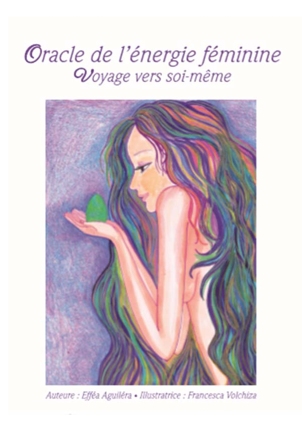 https://www.effeaaguilera.com/wp-content/uploads/2018/12/loracle-energie-feminine-effea-aguilera.jpg